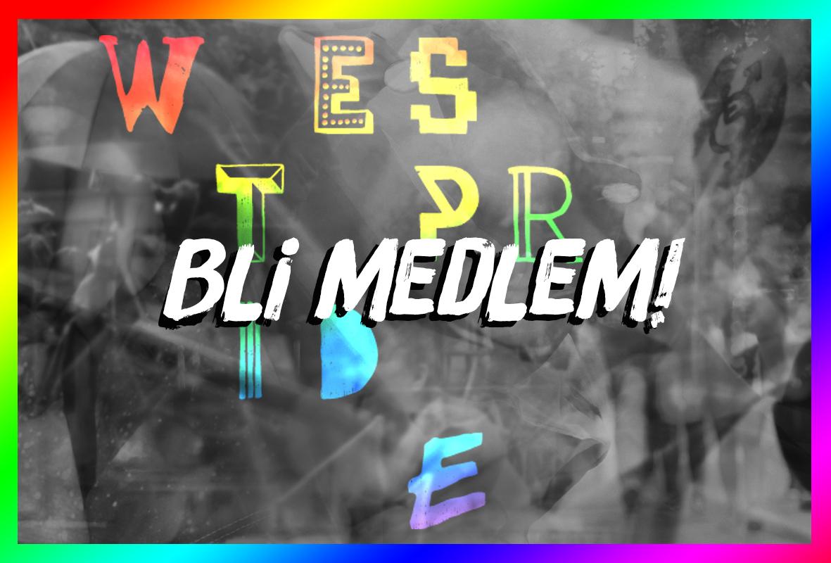 Engagera mera! – Bli medlem i West Pride!